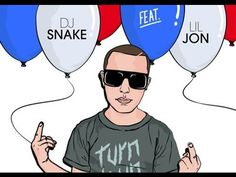 Turn Down for What - DJ snake ft. Lil jon