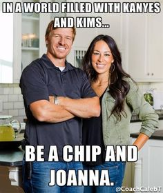 Be a Chip and Joanna