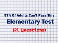 97% Of Adults Cant Pass This Elementary Test Can You?