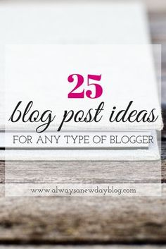 Stuck in a writing funk? Need an idea for your next blog post? Take a look at these 25 post ideas to get rid of the writer's block. Save it for later in case you need inspiration for your blog. #bloggingideas #blogging #blogpostideas #writingtips