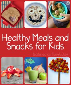 15+ healthy foods for kids featured on Fun-A-Day!