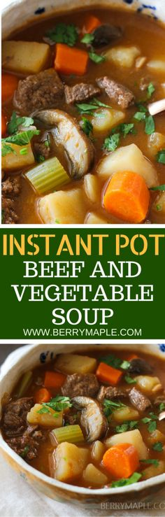 old fashioned beef and vegetable soup in instant pot #instantpot #soup #beef |