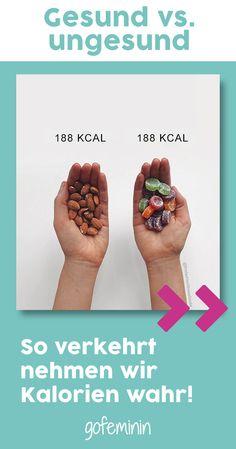 Gesund vs. ungesund: So verkehrt nehmen wir Kalorien wahr!