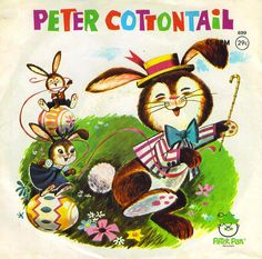 """Peter Cottontail"" & ""Betty Bunny's Birthday Day"" on Peter Pan Records Easter Art, Easter Crafts, Easter Movies, Here Comes Peter Cottontail, Easter Colouring, Bunny Birthday, Easter Printables, Old Games, Vintage Easter"
