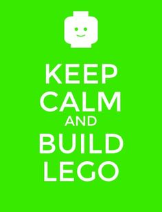 Keep calm and build LEGO - If you ♥ LEGO®, come and have a look at the crowdest LEGO® LOVE group board http://www.pinterest.com/yourfrenchtouch/lego-love #LEGO