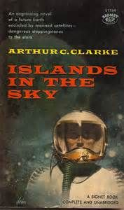 "Arthur C. Clarke's ""Islands In The Sky""."