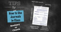 tips on how to use journals in seminary or church