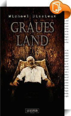 Graues Land    ::  *** Jetzt zum kleinen Preis. Nur für kurze Zeit. *** ---------------------------------------------------------- GRAUES LAND - ein Bestseller unter den Endzeit-Thrillern! Apokalypse und Grauen in ungewöhnlicher Perspektive.   Harvey und Sarah führen ein glückliches, ruhiges Leben in den Bergen. Als Sarah erkrankt, kümmert sich der alte Harv liebevoll um seine Ehefrau.  Doch eines Tages hat sich etwas geändert - in der Welt da draussen. Ein grauer Schleier umhüllt das ...