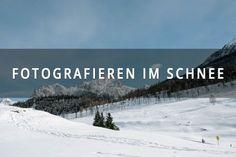 Fotografieren im Schnee, Fotokurs, Fotografieren lernen, Reisefotoblog, Reisefotografie