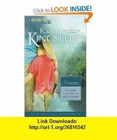 Summer (Sunrise Series) (9781441878373) Karen Kingsbury, Sandra Burr , ISBN-10: 1441878378  , ISBN-13: 978-1441878373 ,  , tutorials , pdf , ebook , torrent , downloads , rapidshare , filesonic , hotfile , megaupload , fileserve