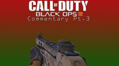 Hey guys mkcap back here with a new black ops 3 commentary. Black Ops 3, Call Of Duty Black, Gaming, Videos, Youtube, Movie Posters, Videogames, Film Poster, Popcorn Posters