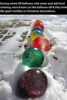 During winter fill balloons with water and add food coloring, once frozen cut the balloons off they look like giant marbles or Christmas decorations.- going to give this a try-will add food coloring before I fill the balloon with water- Noel Christmas, Winter Christmas, Christmas Bulbs, Christmas Decorations, Outdoor Christmas, Frozen Christmas, Outdoor Decorations, Frozen Decorations, Christmas Balloons