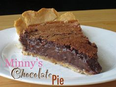 Minnie's Chocolate Pie recipe from 'The Help'. So rich and creamy!!