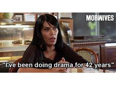 """I've been doing drama for 42 years"" - Renee Graziano LOL @Rebecca Huber! Love you BECK!"
