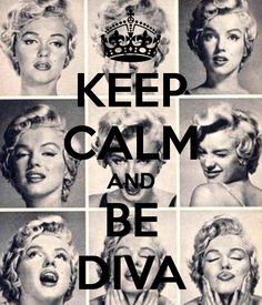 KEEP CALM AND BE DIVA - KEEP CALM AND CARRY ON Image Generator - brought to you by the Ministry of Information