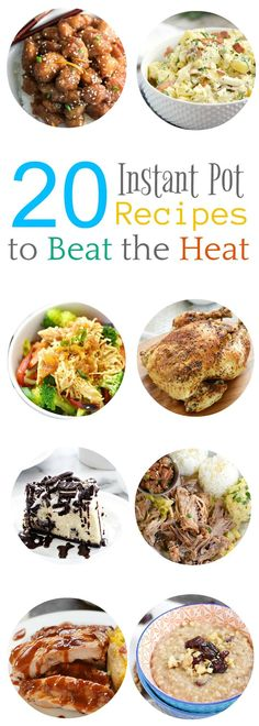 20 Instant Pot Recipes to Beat the Heat and keep your oven turned off this summer! Everything from breakfast to dessert to keep you fed throughout the hot summer months! Pressure Cooking Recipes, Slow Cooker Recipes, Crockpot Recipes, Healthy Recipes, Skinny Recipes, Delicious Recipes, Vegetarian Recipes, Instant Pot Pressure Cooker, Summer Recipes