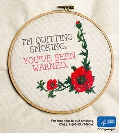 When you're quitting smoking, keeping your hands busy can be helpful. How about a hobby? Click here for a free download of this cross stitch pattern. Save or repin to quit. You can quit. For free help: 1-800-QUIT-NOW. #quitsmoking