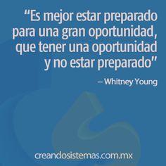 #frases #citas #pymes #emprendedor #oportunidad #preparacion #creandosistemas