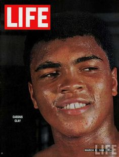 Strength, Dignity, Character, and Conviction...Courage, Hero and Legend - Muhammad Ali