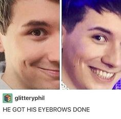 Of course the phandom would pay attention to his eyebrows the phandom knows all