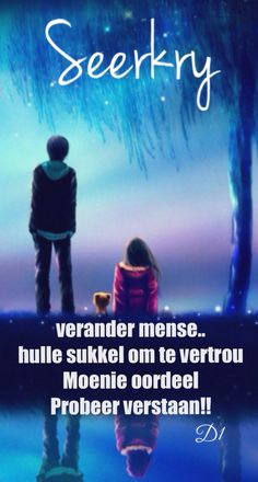 Wisdom Quotes, Me Quotes, Qoutes, Afrikaanse Quotes, Blessed, Messages, D1, Blessings, Tart