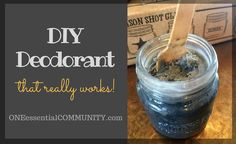 DIY Deodorant That Really Works! {made with essential oil