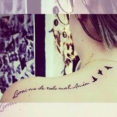 Livrai me de todo o mal amém - Deliver me from evil Amen  #frasetatuagens #tatuagens #tattoo #tattoo - frasetatuagens