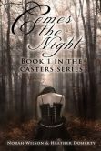 (Comes the Night is unrated on BN but has 4.3 Stars/28 Reviews on Amazon)