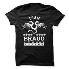 TEAM BRAUD LIFETIME MEMBER - #birthday shirt #oversized sweatshirt. PURCHASE NOW => https://www.sunfrog.com/Names/TEAM-BRAUD-LIFETIME-MEMBER-jixtxbitnk.html?68278