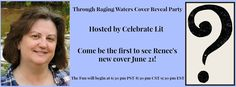Through Raging Waters Facebook Cover REVEAL June 21st at 6:30pm MDT Come and SEE! #TRW #book https://www.facebook.com/events/1779900122229040/