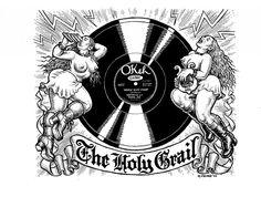 the Holy Grail - http://matsgus.com/discaholic_corner/?p=2048 - anche su http://fleamarketfunk.com/2013/10/21/your-holy-grail-hiding-in-your-neighborhood/holy-grail-r-crumb/