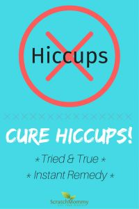 Hiccups are annoying, am I right!? With our tried & true hiccups cure you'll learn how to knock them out quickly. | Scratch Mommy