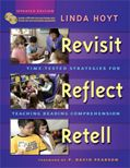 Revisit, Reflect, Retell Time-Tested Strategies for Teaching Reading Comprehension, Linda Hoyt, Heinemann; Retelling Activities, Comprehension Activities, Reading Comprehension, Reading Help, Teaching Reading, Reading Response, Close Reading, Reading Skills, Learning