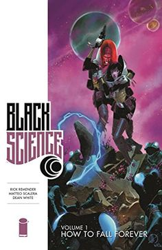 How to Fall Forever (Black Science) by Rick Remender http://www.amazon.com/dp/1607069679/ref=cm_sw_r_pi_dp_Rcl-wb0FHWZ37