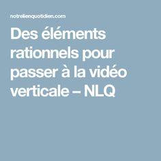 Des éléments rationnels pour passer à la vidéo verticale – NLQ