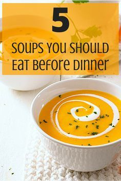 Soups to Eat Before Your Meal