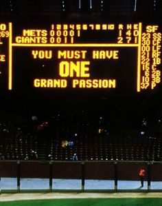 """""""You must have one grand passion"""" by Jenny Holzer."""