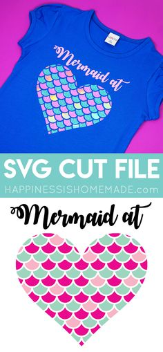 "Are you a ""Mermaid at Heart?"" Use our cute Mermaid SVG file to make your own mermaid shirts, hats, water bottles, mugs, and more! Just one of over 50+ mermaid-themed elements in the new Fresh Cut SVG bundle!  via @hiHomemadeBlog"