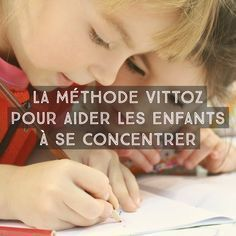 """I discovered the Vittoz method in Marie Poulhalec& excellent book tools to capture the attention of children"""". It allows you to . Papa Positive, Positive Attitude, How To Focus Better, Brain Gym, Trouble, Kids Education, Classroom Management, Attention, Kids And Parenting"""