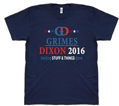 Grimes - Dixon 2016. Getting Stuff & Things done. Printed on ultra comfy Premium American Apparel 100% Jersey Cotton Tee. #StuffAndThings