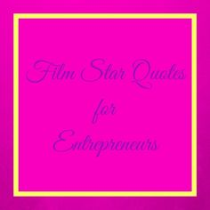 Film star quotes to inspire the busy entrepreneur. Star Quotes, Entrepreneur, Inspirational Quotes, Calm, Stars, Business, Inspire, Life Coach Quotes, Inspiring Quotes