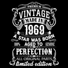 Vintage 1969 Men's Premium T-Shirt 50th Birthday Party Ideas For Men, 50th Birthday Themes, 50th Birthday Party Decorations, Moms 50th Birthday, Vintage Birthday Parties, 50th Birthday Cards, 70th Birthday Gifts, Birthday Shirts, Birthday Wishes