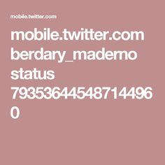 mobile.twitter.com berdary_maderno status 793536445487144960