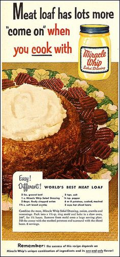 It's the world's best meat loaf (claims this ad). #vintage #food #dinner #recipes #ads
