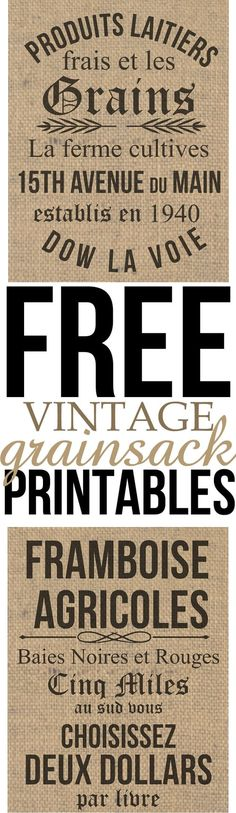 Free Vintage Grainsack Printables.jpg                                                                                                                                                                                 More Vintage Stil, Vintage French Decor, French Farmhouse Decor, Vintage Prints, Images Vintage, French Country, Hgtv, Printable Art, Free Printables