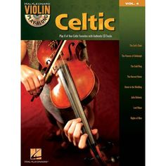 Celtic Violin Playalong with CD. This guide will help you play these songs quickly and easily. Just follow the music, listen to the CD to hear how the violin should sound, and then play along using the separate backing tracks. $29.95