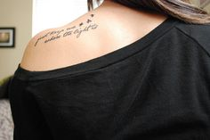 just keep me where the light is -gravity by john mayer.. my next tat!