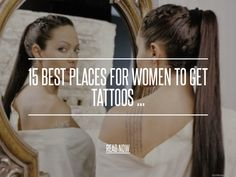 Great article, which rate the pain of different placements for tats! 15 Best Places for Women to Get Tattoos ...
