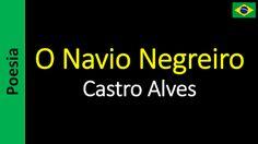 Poesía (ES) - Poetry (EN) - Poesia (PT) - Poésie (FR): Castro Alves - O Navio Negreiro