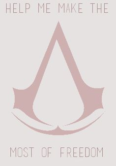 Assassin's Insignia This is the symbol for a brotherhood of people known as assassins. The design is simple and is easily recognized by anyone who has played the game.